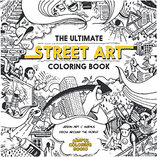 The Best Street Art Coloring Books For Kids And Adults! – SPG Family  Adventure Network